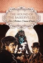 The Hound of the Baskervilles (Global Classics) ebook by Sir Arthur Conan Doyle