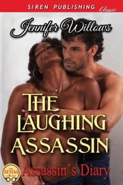 The Laughing Assassin ebook by Jennifer Willows