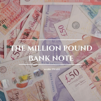 The Million Pound Bank Note audiobook by Mark Twain
