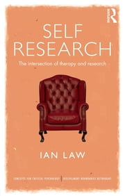 Self Research - The intersection of therapy and research ebook by Ian Law