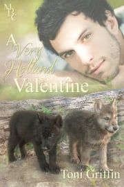 A Very Holland Valentine ebook by Toni Griffin