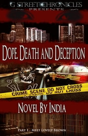 Dope, Death and Deception ebook by India