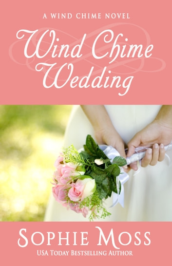 Wind Chime Wedding ebook by Sophie Moss