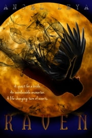 Raven: A Dark Fantasy Short Story ebook by Angel Leya