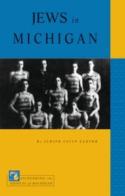 Jews in Michigan ebook by Judith Levin Cantor