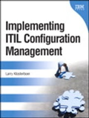 Implementing ITIL Configuration Management ebook by Larry Klosterboer