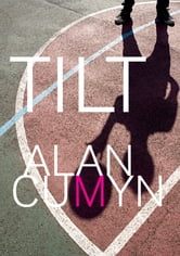 Tilt ebook by Alan Cumyn