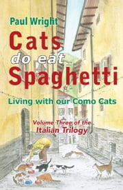 Cats Do Eat Spaghetti ebook by Kobo.Web.Store.Products.Fields.ContributorFieldViewModel