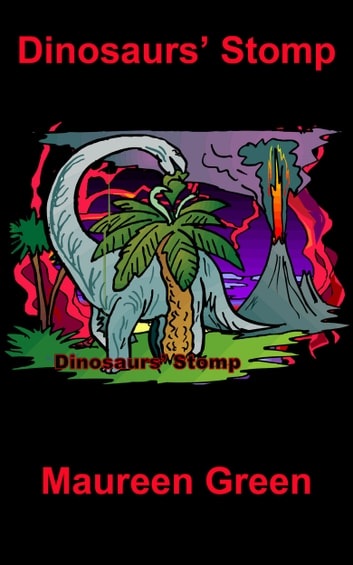 Dinosaurs' Stomp ebook by Maureen Green
