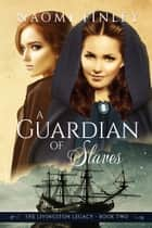 A Guardian of Slaves ebook by
