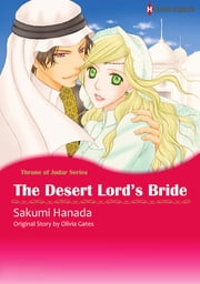 The Desert Lord's Bride (Harlequin Comics) - Harlequin Comics ebook by Olivia Gates, Sakumi Hanada