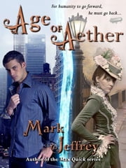 Age of Aether ebook by Mark Jeffrey