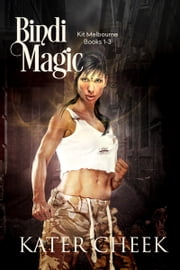 Bindi Magic ebook by Kater Cheek