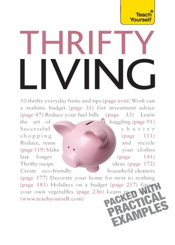 Thrifty Living: Teach Yourself ebook by Barty Phillips