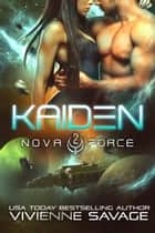 Kaiden ebook by Vivienne Savage