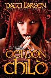 Demon Child ebook by Patti Larsen