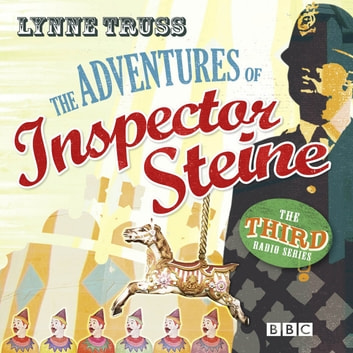 The Adventures Of Inspector Steine audiobook by Lynne Truss