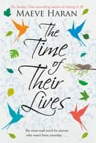 The Time of their Lives ebook by Maeve Haran