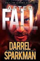 After the Fall ebook by Darrel Sparkman
