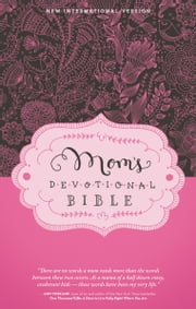 NIV, Mom's Devotional Bible, eBook ebook by Elisa Morgan