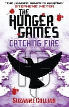 Catching Fire ebook by Suzanne Collins