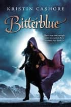 Bitterblue ebook by Kristin Cashore