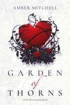 Garden of Thorns ebook by