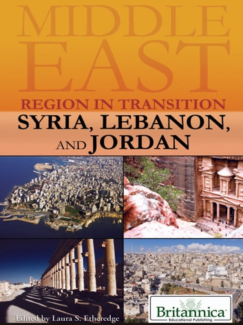 Syria, Lebanon, and Jordan ebook by Britannica Educational Publishing