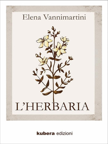 L'Herbaria eBook by Elena Vannimartini