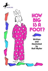How Big Is a Foot? ebook by Rolf Myller