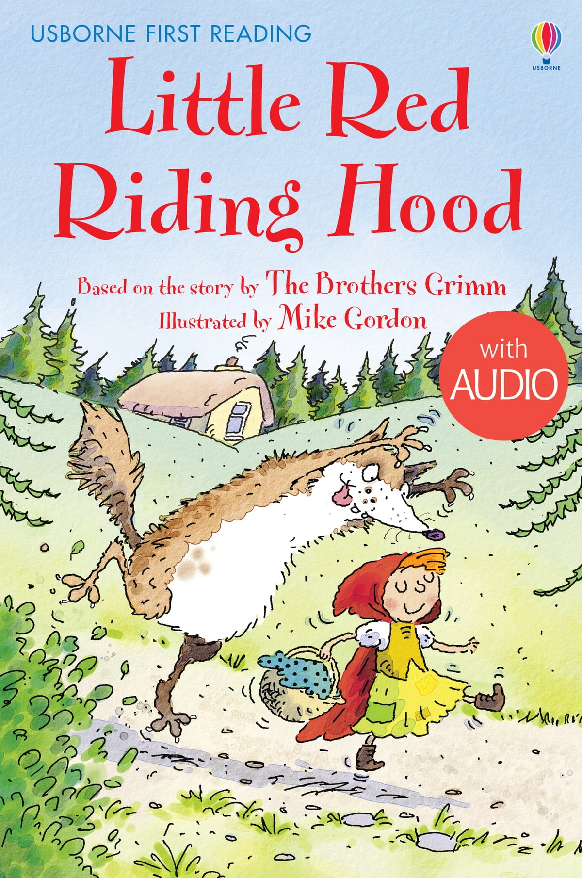 Little Red Riding Hood Usborne First Reading Level Four Ebook By