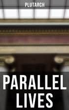 Parallel Lives ebook by