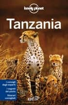 Tanzania ebook by Lonely Planet, Mary Fitzpatrick, Stuart Butler,...