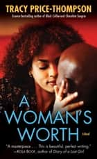 A Woman's Worth ebook by Tracy Price-Thompson