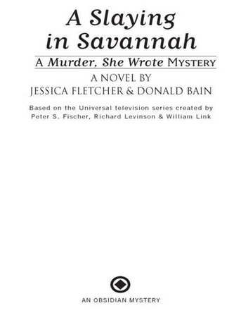 Murder, She Wrote: A Slaying in Savannah ebook by Jessica Fletcher,Donald Bain