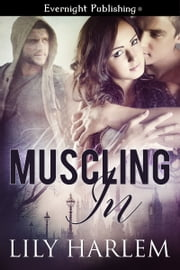 Muscling In ebook by Lily Harlem
