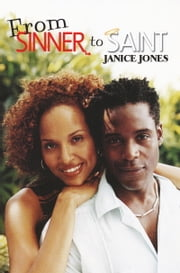 From Sinner to Saint ebook by Janice Jones