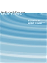 Working with Emotions - Responding to the Challenge of Difficult Pupil Behaviour in Schools ebook by