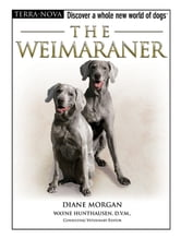 The Weimaraner ebook by Diane Morgan