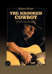 The Krooked Cowboy ebook by John Farrington