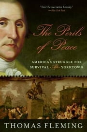 The Perils of Peace ebook by Thomas Fleming