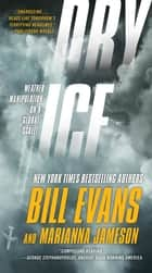 Dry Ice ebook by Bill Evans,Marianna Jameson
