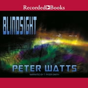 Blindsight audiobook by Peter Watts