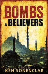 Bombs & Believers ebook by Ken Sonenclar