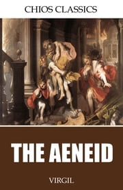 The Aeneid ebook by Virgil,John Dryden