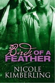 Birds of a Feather ebook by Nicole Kimberling