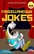 Miscellaneous Jokes ebook by Jeo King
