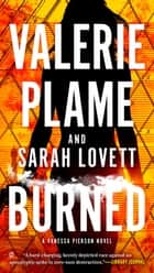 Burned ebook by Valerie Plame, Sarah Lovett