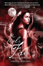 Trial by Fire eBook by Jennifer Lynn Barnes