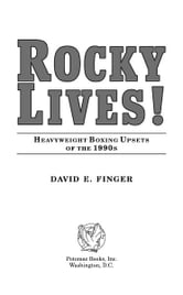Rocky Lives! ebook by David E. Finger